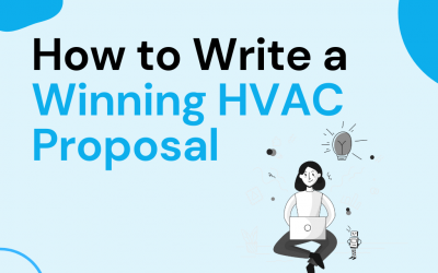 How to Write a Winning HVAC Proposal: Step by Step